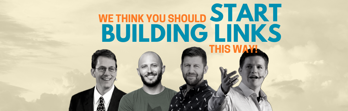 "The Only Link Building Strategy You'll Ever Need: ""Dream"" Link Building"