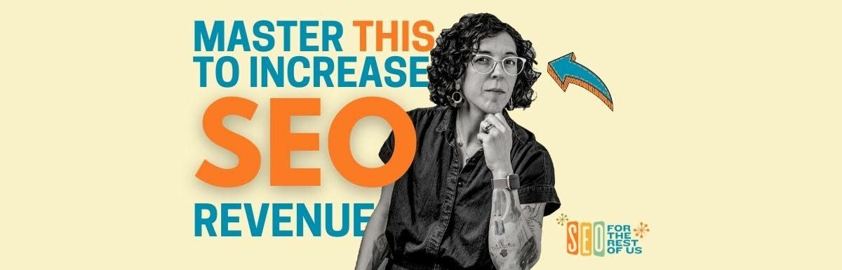 Win at SEO with Better Onboarding (with Val Geisler)